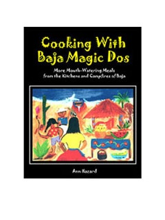 Picture of Cooking with Baja Magic Dos by Ann Hazard&nbsp;- Item No.&nbsp;0965322343