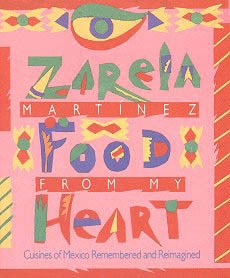 Picture of Food From My Heart by Zarela Martinez&nbsp;- Item No.&nbsp;50002