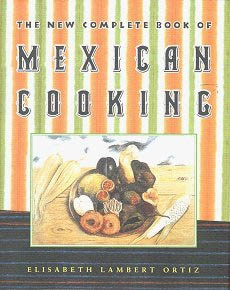 Picture of The New Complete Book of Mexican Cooking by Elisabeth Lambert Ortiz&nbsp;- Item No.&nbsp;50004