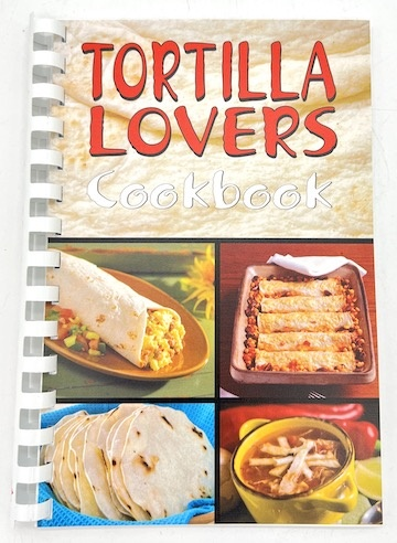 Picture of Tortilla Lovers Cook Book by Bruce and Bobbi Fischer&nbsp;- Item No.&nbsp;50006