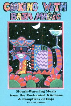 Picture of Cooking With Baja Magic by Ann Hazard&nbsp;- Item No.&nbsp;50009