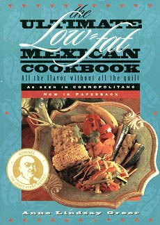 Picture of The Ultimate Low Fat Mexican Cookbook by Anne Lindsey Greer&nbsp;- Item No.&nbsp;50014