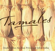 Picture of Tamales Cookbook by Mark Miller, Stephan Pyles, and John Sedlar - Item No. 50019