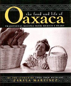 Picture of The Food and Life of Oaxaca by Zarela Martinez - Item No. 50020