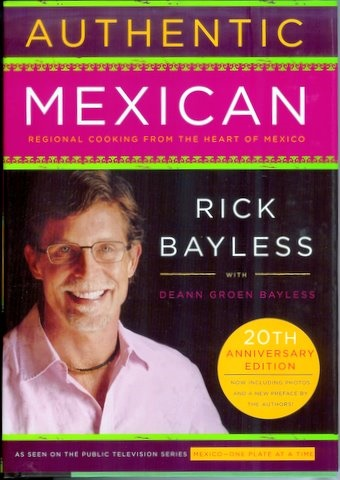 Picture of Authentic Mexican Cookbook by Rick Bayless with Deann Groen Bayless&nbsp;- Item No.&nbsp;50023