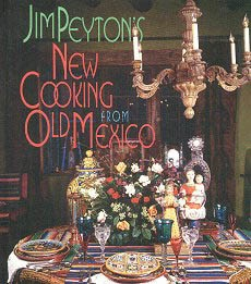 Picture of Jim Peyton's New Cooking From Old Mexico by Jim Peyton - Item No. 50024
