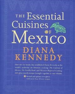 Picture of The Essential Cuisines of Mexico by Diana Kennedy&nbsp;- Item No.&nbsp;50026