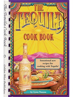 Picture of The Tequila Cook Book by Lynn Nusom - Item No. 50035