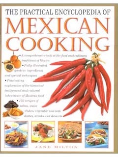Picture of The Practical Encyclopedia of Mexican Cooking by Jane Milton - Item No. 50041