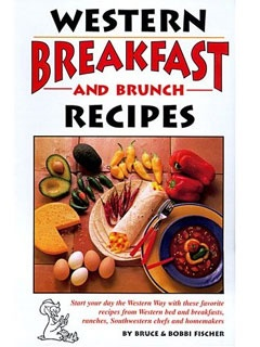 Picture of Western Breakfast and Brunch Recipes by Bruce & Bobbi Fischer - Item No. 50051
