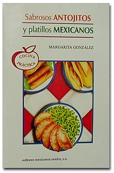 Picture of Sabrosos Antojitos y Platillos Mexicanos de Margarita Gonzalez - Item No. 60028