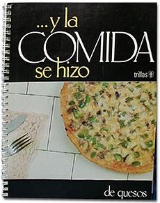 Picture of � Y la Comida se Hizo DE QUESOS by Beatriz Fernandez- Item No.60036