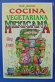 Picture of Cocina Vegetariana Mexicana by Mary Jerade&nbsp;- Item No.&nbsp;60043