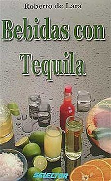 Picture of Bebidas con Tequila by Roberto de Lara&nbsp;- Item No.&nbsp;60051