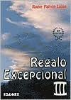 Picture of Regalo Excepcional III por Roger Patron Lujan - Item No. 60058