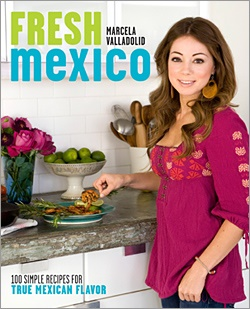 Picture of Fresh Mexico: 100 Simple Recipes by Chef Marcela Valladolid - Item No. 9780307451101