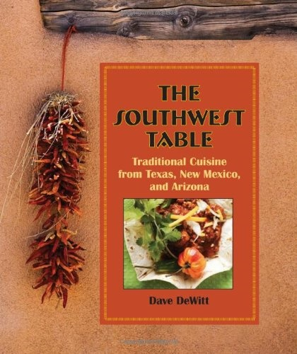 Picture of The Southwest Table Traditional Cuisine&nbsp;- Item No.&nbsp;9780762763924