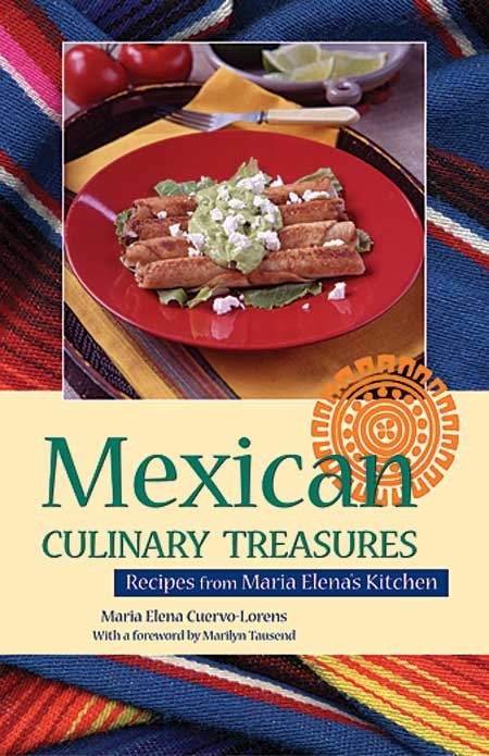 Picture of Mexican Culinary Treasures: Recipes From Maria Elena's Kitchen - Item No. isbn0781810612