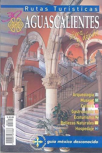Picture of Rutas Turisticas - Aguascalientes Mexico Desconocido- Item No.md-146