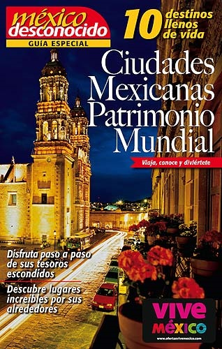 Picture of 10 Ciudades Mexicanas como Patrimonio Mundial Mexico Desconocido&nbsp;- Item No.&nbsp;md-mexico-ciudades