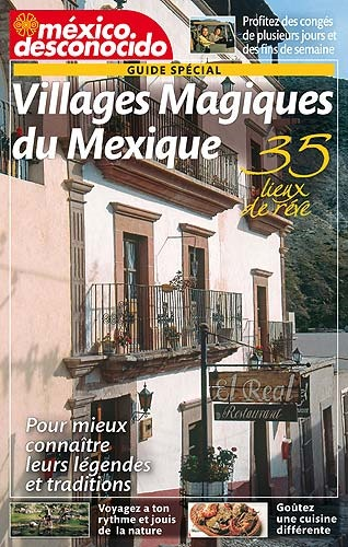 Picture of Villages Magiques du Mexique (Guide Spcial en Franais) Mexico Desconocido&nbsp;- Item No.&nbsp;md-mexique-fr